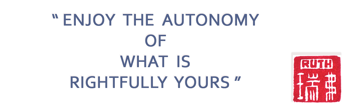 Enjoy the Autonomy of what is Rightfully Yours
